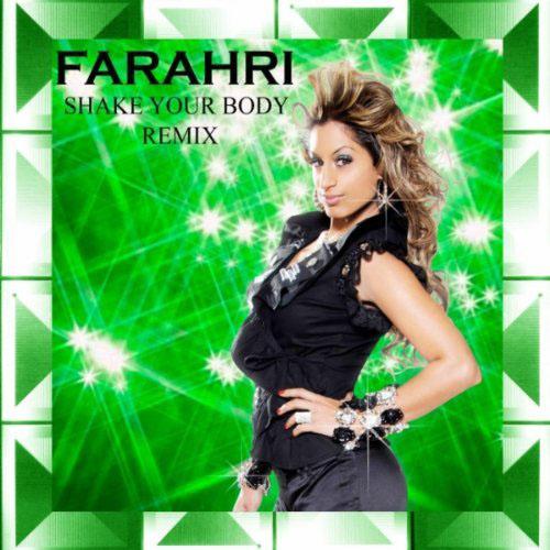 FARAHRI - SHAKE YOUR BODY (REMIX RADIO EDIT)