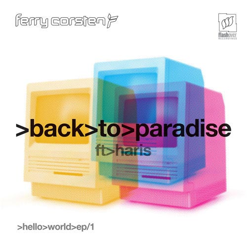 FERRY CORSTEN f/ HARIS - BACK TO PARADISE