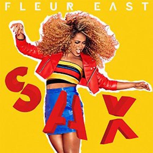 FLEUR EAST - SAX (WIDEBOYS REMIX)