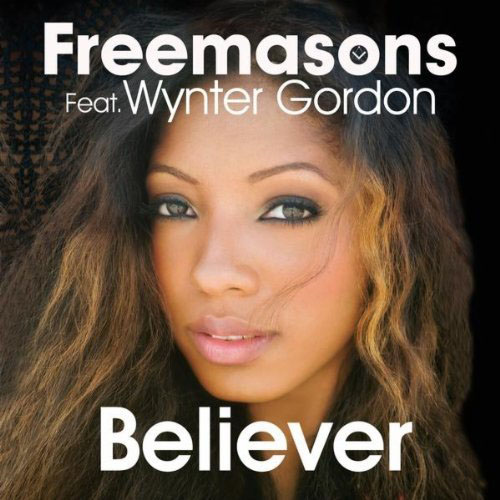 FREEMASONS f/ WYNTER GORDON - BELIEVER (SUMMER OF PRIDE RADIO EDIT)
