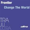FRONTIER - CHANGE THE WORLD (RADIO EDIT)