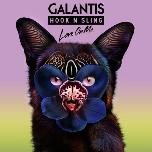GALANTIS and HOOK N SLING - LOVE ON ME (EDIT)