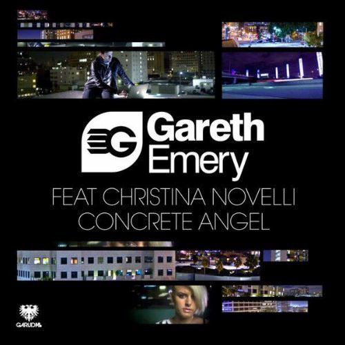 GARETH EMERY f/ CHRISTINA NOVELLI - CONCRETE ANGEL (JOHN O`CALLAGHAN REMIX EDIT)
