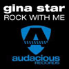 GINA STAR - ROCK WITH ME (FEAT. DEANNA) (RADIO EDIT)