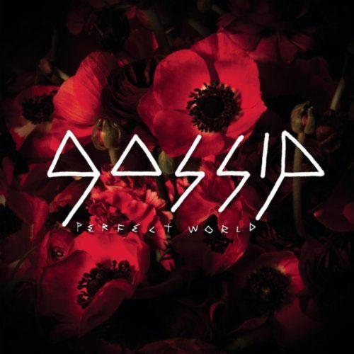 GOSSIP - PERFECT WORLD (SEAMUS HAJI REMIX RADIO)