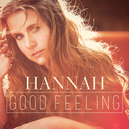 HANNAH - GOOD FEELING (LOVERUSH UK RADIO EDIT)