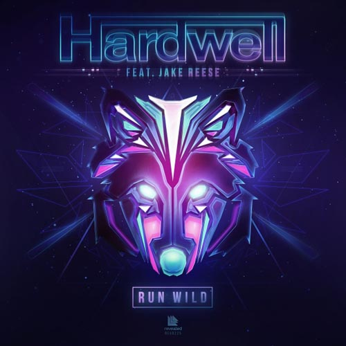 HARDWELL f/ JAKE REESE - RUN WILD (RADIO EDIT)