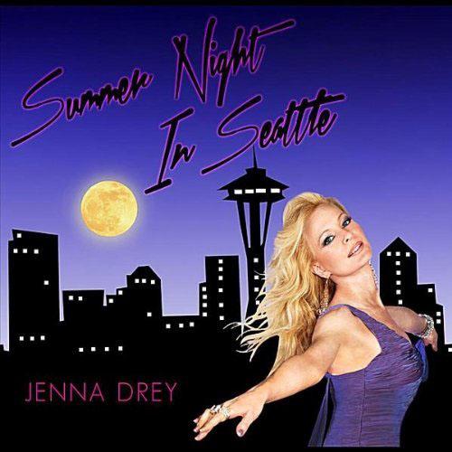 JENNA DREY - SUMMER NIGHT IN SEATTLE (LENNY B RADIO EDIT)