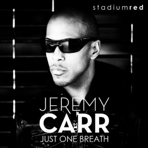 JEREMY CARR - JUST ONE BREATH (RADIO EDIT)