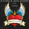 JJ FLORES/STEVE SMOOTH - BEING IN LOVE (RADIO EDIT)