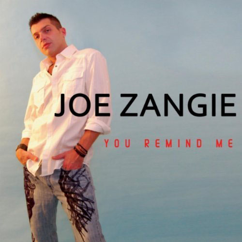 JOE ZANGIE - YOU REMIND ME (MIG AND RIZZO RADIO EDIT)