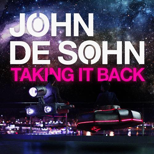 JOHN DE SOHN - TAKING IT BACK (RADIO EDIT)