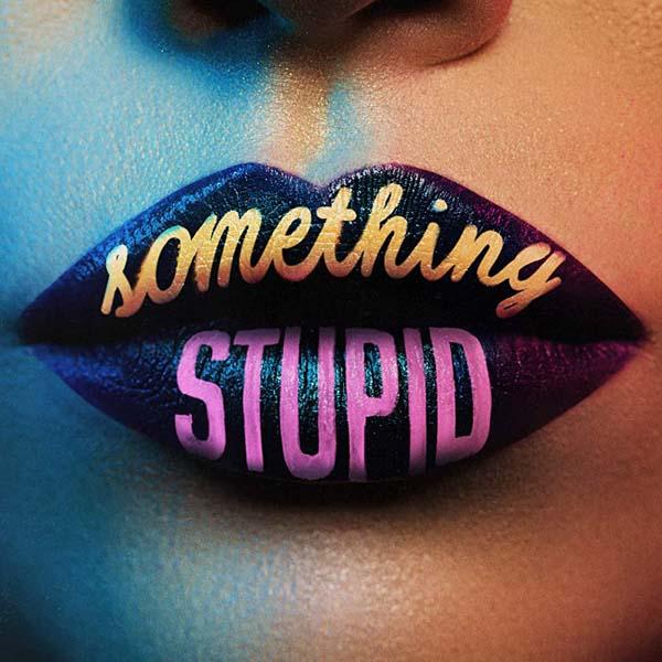 JONAS BLUE & AWA - SOMETHING STUPID (RADIO EDIT)