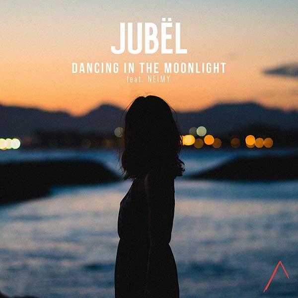 JUBEL F/ NEIMY - DANCING IN THE MOONLIGHT