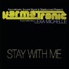 KARMATRONIC Ft. LEXA MICHELLE - STAY WITH ME (RADIO EDIT)