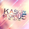 KASKADE/DEADMAU5 - MOVE FOR ME