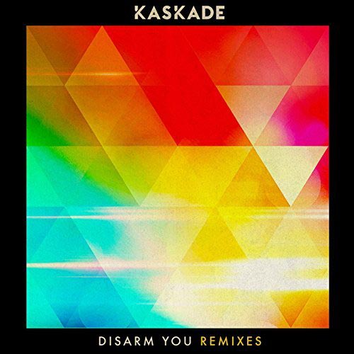 KASKADE f/ ILSEY - DISARM YOU (RADIO EDIT)
