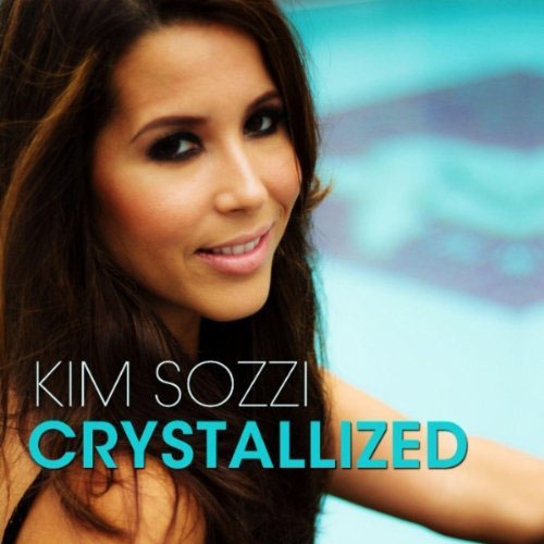KIM SOZZI - CRYSTALLIZED (RADIO EDIT)
