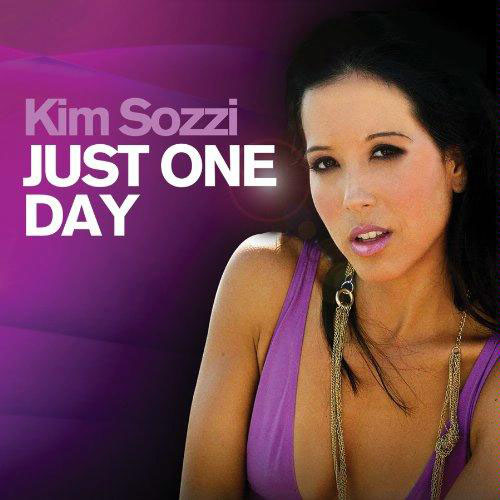 KIM SOZZI - JUST ONE DAY