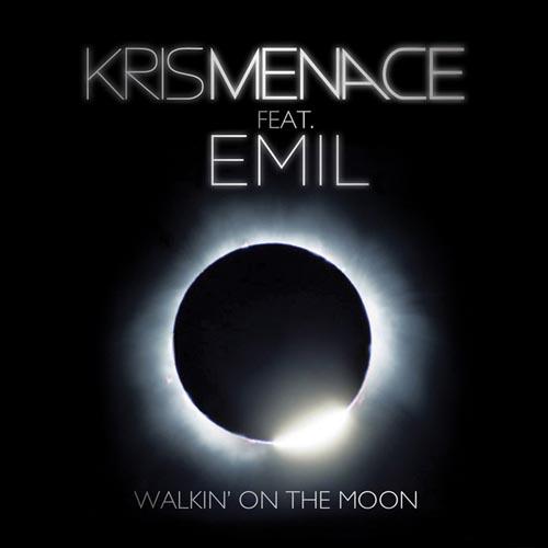 KRIS MENACE - WALKIN` ON THE MOON (RADIO EDIT)