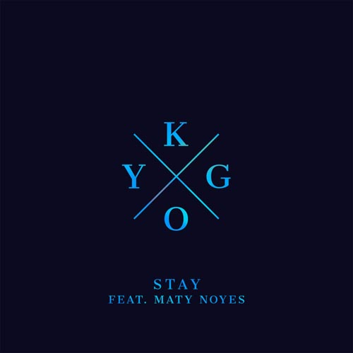 KYGO f/ MATY NOYES - STAY (RADIO EDIT)