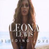 LEONA LEWIS - BLEEDING LOVE (MOTO BLANCO RADIO EDIT)