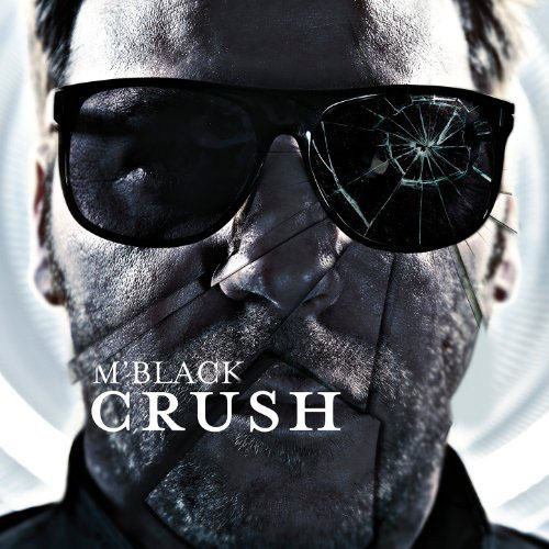 M`BLACK - CRUSH (RADIO EDIT)