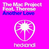 MAC PROJECT/THERESE - ANOTHER LOVE (RADIO EDIT)