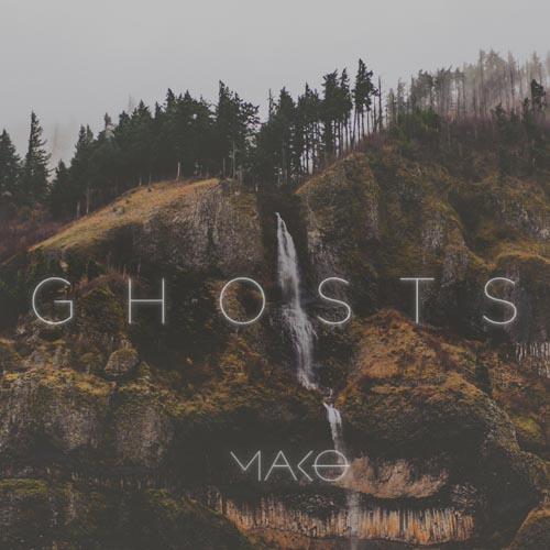 MAKO - GHOSTS (RADIO EDIT)