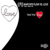 MARCHIS FLOW f/ MISS TIA - FEEL THE LOVE (CHRISTIAN MARCHI MAIN RADIO EDIT)