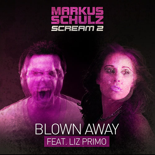 MARKUS SCHULZ f/ LIZ PRIMO - BLOWN AWAY (VIDEO EDIT)