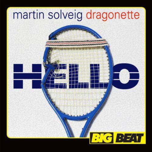 MARTIN SOLVEIG f/ DRAGONETTE - HELLO (RADIO EDIT)