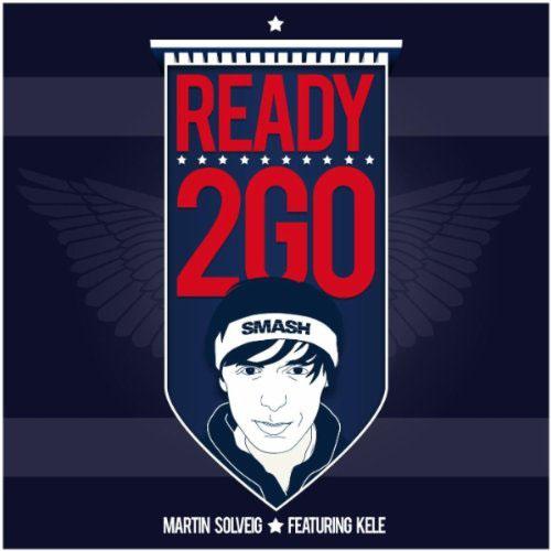 MARTIN SOLVEIG - READY 2 GO (SINGLE EDIT)