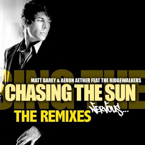 MATT DAREY and AERON AETHER F RIDGEWALKERS - CHASING THE SUN (D-MAD VS MATT DAREY RADIO EDIT)