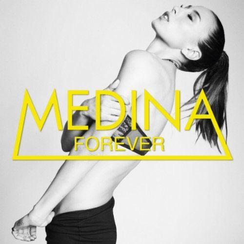 MEDINA - FOREVER (RADIO EDIT)