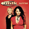 MILK INC. - SUNRISE (RADIO EDIT)