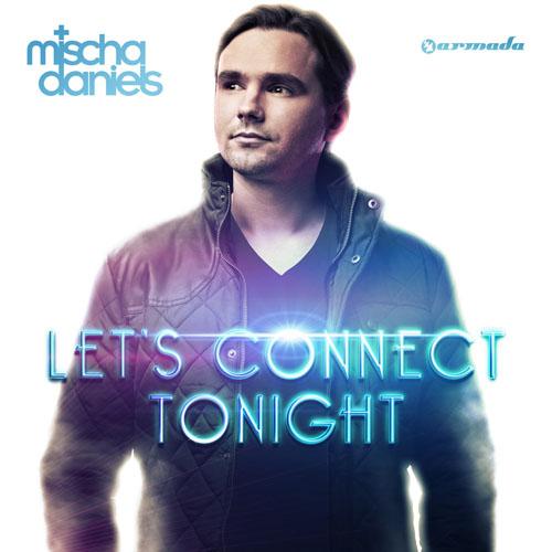 MISCHA DANIELS f/ NICOLE JACKSON - LETS CONNECT TONIGHT (RADIO EDIT)