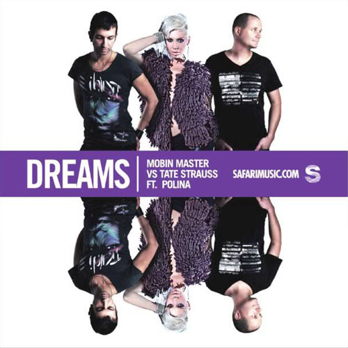 MOBIN MASTER vs TATE STRAUSS f/ POLINA - DREAMS (RADIO EDIT)