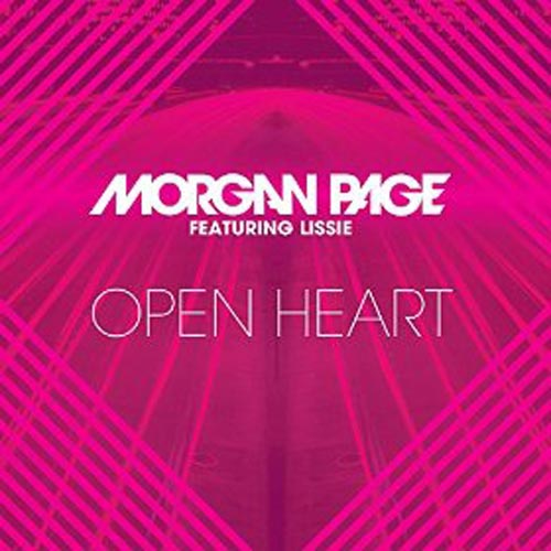 MORGAN PAGE f/ LISSIE - OPEN HEART (RADIO EDIT)