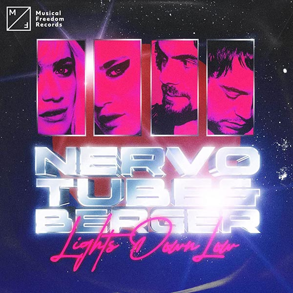 NERVO and TUBE AND BERGER - LIGHTS DOWN LOW