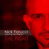 NICK FIORUCCI/KELLY MALBASA - THE NIGHT (CHRIS ORTEGA RADIO EDIT)
