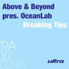OCEAN LAB - BREAKING TIES (ABOVE AND BEYOND ANALOGUE HAVEN MIX RADIO EDIT)