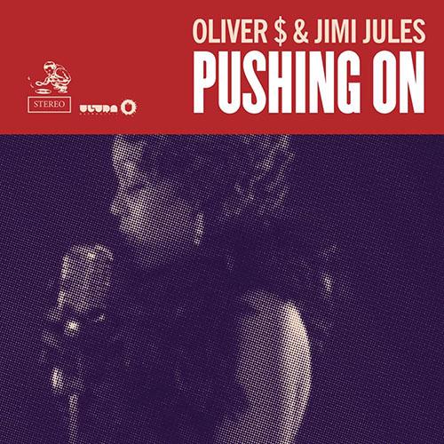 OLIVER $ and JIMI JULES - PUSHING ON (RADIO EDIT)