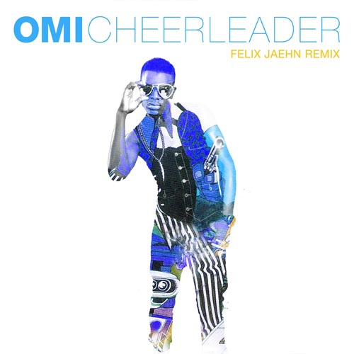 OMI - CHEERLEADER (FELIX JAEHN RADIO EDIT)