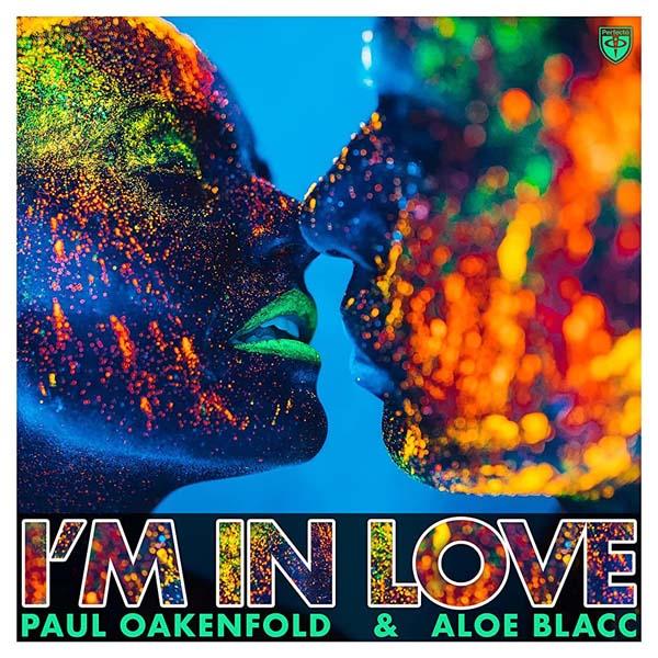 PAUL OAKENFOLD and ALOE BLACC - I`M IN LOVE