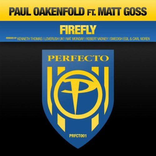 PAUL OAKENFOLD f/ MATT GOSS - FIREFLY (RADIO EDIT)