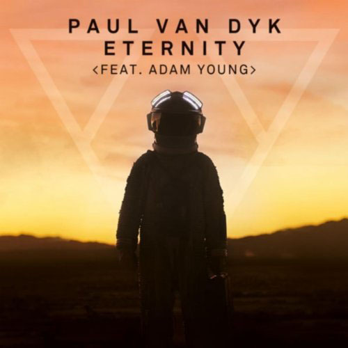PAUL VAN DYK f/ ADAM YOUNG - ETERNITY (RADIO MIX)