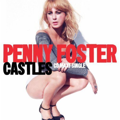 PENNY FOSTER - CASTLES (RADIO EDIT)