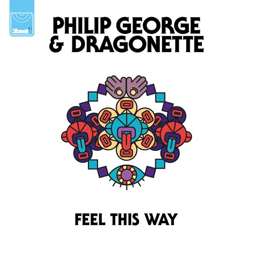 PHILIP GEORGE f/ DRAGONETTE - FEEL THIS WAY (RADIO EDIT)