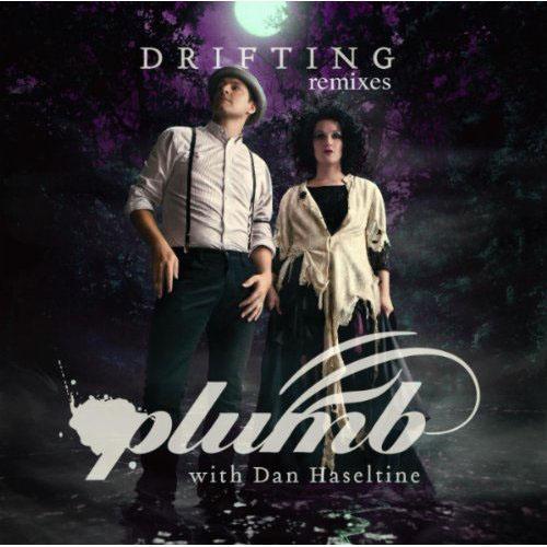 PLUMB f/ DAN HASELTINE - DRIFTING (LOVERUSH UK! RADIO EDIT)